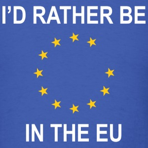 I'd Rather Be In The EU - Men's T-Shirt