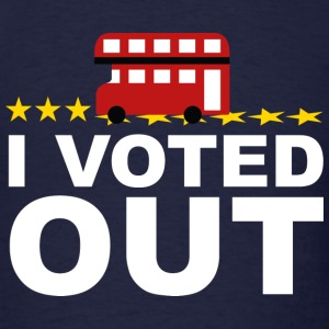 I Voted OUT - Men's T-Shirt