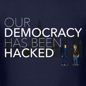 NEW Mr Robot Hacked democracy quote T-Shirts - Men's T-Shirt