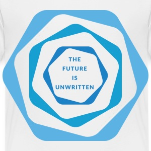 THE FUTURE IS UNWRITTEN Baby & Toddler Shirts - Toddler Premium T-Shirt