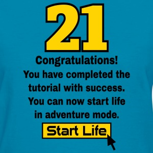 Start Life 21st birthday Women's T-Shirts - Women's T-Shirt