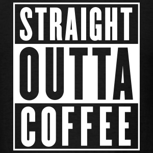 Straight Outta Coffee T-Shirts - Men's T-Shirt