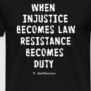 RESISTANCE BECOMES DUTY T-Shirts - Men's Premium T-Shirt