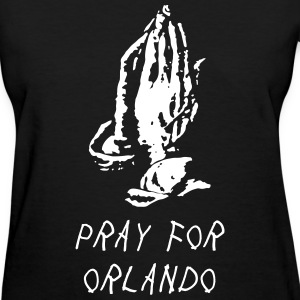 pray for orlando - Women's T-Shirt