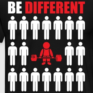 Be Different (Powerlifter) T-Shirts - Men's Premium T-Shirt
