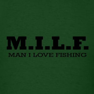 M.I.L.F. man I love fishing - Men's T-Shirt