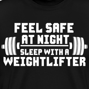 Feel Safe At Night, Sleep With A Weightlifter T-Shirts - Men's Premium T-Shirt