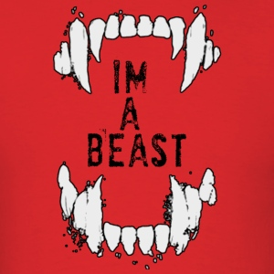 Dev's T's: I'm A Beast for Men - Men's T-Shirt