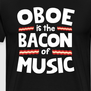 Oboe The Bacon of Music Funny T-Shirt T-Shirts - Men's Premium T-Shirt