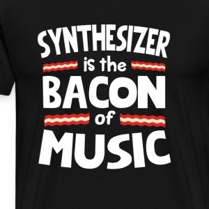 Synthesizer The Bacon of Music Funny T-Shirt T-Shirts - Men's Premium T-Shirt