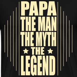 Papa The Man The Myth The T-Shirts - Men's Premium T-Shirt