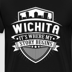 Wichita This Is Where My Story Begins T-Shirt T-Shirts - Men's Premium T-Shirt