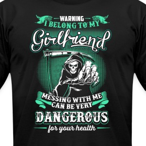 WARNING! I Belong To My Girlfriend - Men's T-Shirt by American Apparel