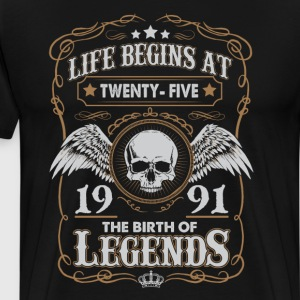 Life Begins At 1991 25 Years Old Birthday TShirt T-Shirts - Men's Premium T-Shirt