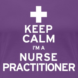 Nurse Practitioner - Women's Premium T-Shirt