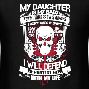 My Daughter My Baby - Men's T-Shirt