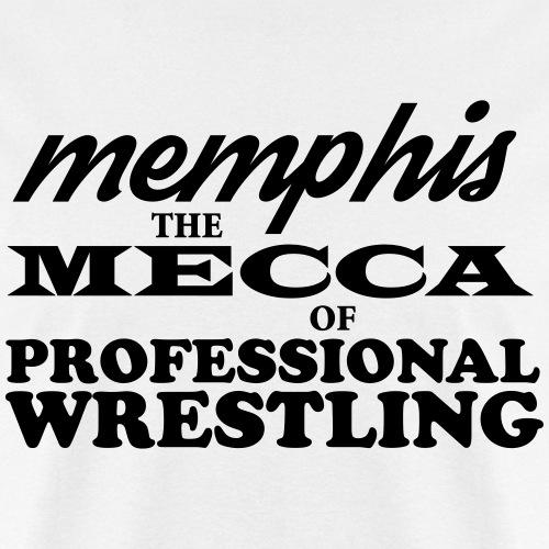 Memphis The Mecca of Pro-Wrestling