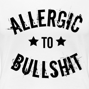 Allergic to BS Women's T-Shirts - Women's Premium T-Shirt