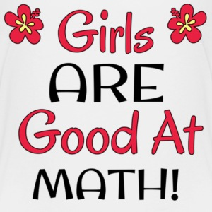Girls ARE Good at Math!! - Kids' Premium T-Shirt