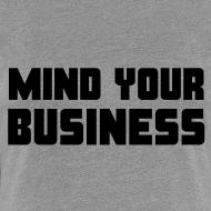 Design ~ Mind Your Business