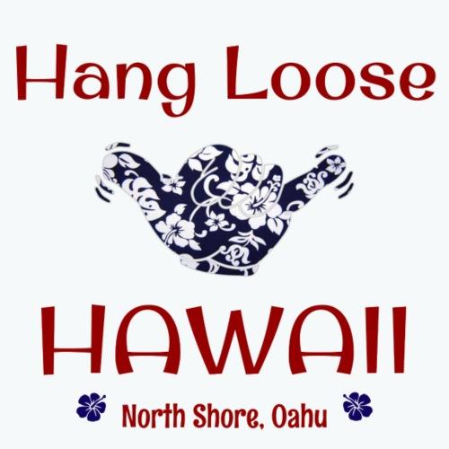Hang Loose, Oahu, Hawaii