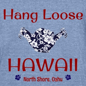 Hang Loose North Shore, Hawaii - Unisex Tri-Blend T-Shirt by American Apparel
