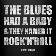 Design ~ the blues had a baby and they named it rock'n'roll