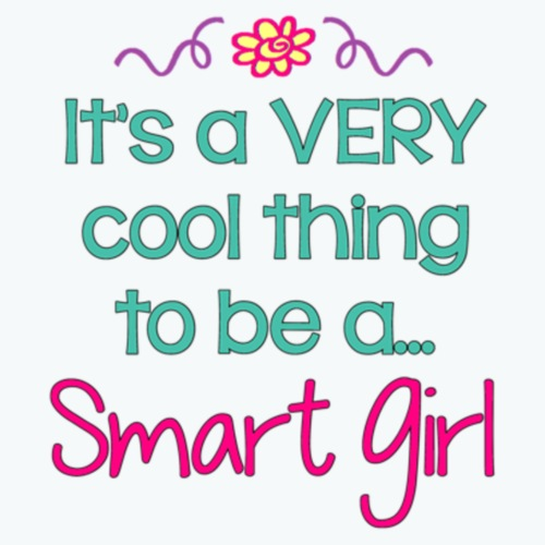 It's Cool to be a Smart Girl
