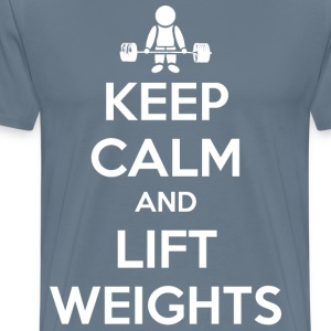 Keep Calm and Lift Weights T-Shirts - Men's Premium T-Shirt
