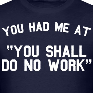 No Work - Men - Men's T-Shirt