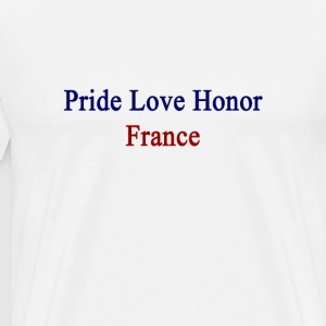 pride_love_honor_france T-Shirts - Men's Premium T-Shirt