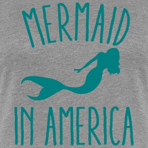 Mermaid In America Women's T-Shirts - Women's Premium T-Shirt