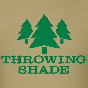Throwing Shade T-Shirts - Men's T-Shirt