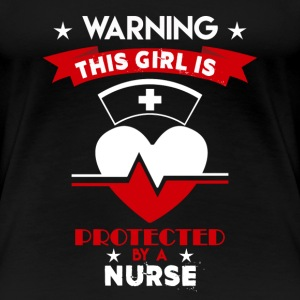 Protected By Nurse - Women's Premium T-Shirt