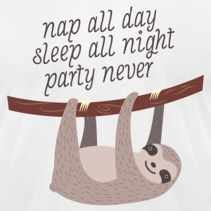 Nap All Day - Sleep All Night - Party Never T-Shirts - Men's T-Shirt by American Apparel