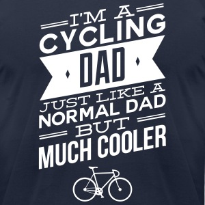 I'm A Cycling Dad... T-Shirts - Men's T-Shirt by American Apparel