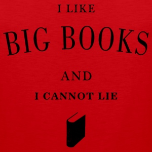 I like big books - Men's Premium Tank