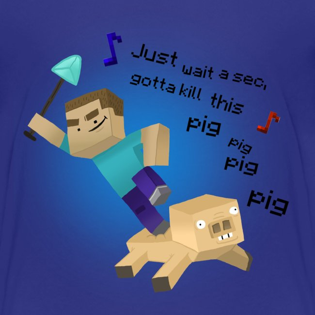 Kill That Pig