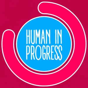 Human in progress - Women's Premium T-Shirt