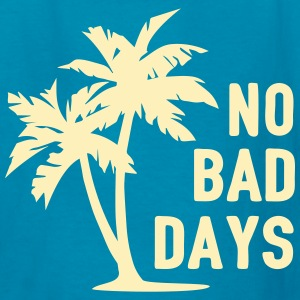 AD No Bad Days Kids' Shirts - Kids' T-Shirt