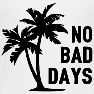 AD No Bad Days Baby & Toddler Shirts - Toddler Premium T-Shirt