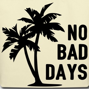 AD No Bad Days Bags & backpacks - Eco-Friendly Cotton Tote