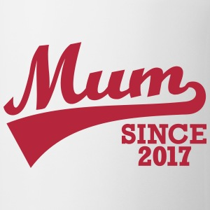 Mum 2017 Mugs & Drinkware - Coffee/Tea Mug