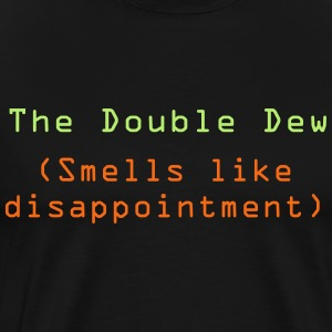 The Double Dew - Men's Premium T-Shirt