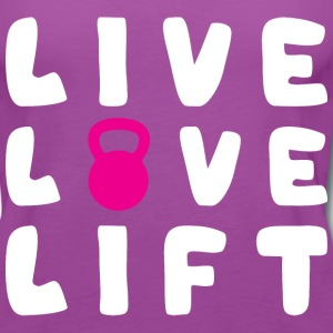 Live, Love, Lift (kettlebell) Tanks - Women's Premium Tank Top
