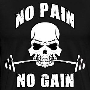 No Pain, No Gain (Skull and Barbell) T-Shirts - Men's Premium T-Shirt