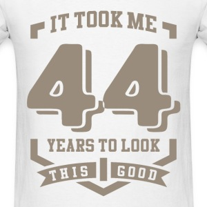 It Took Me 44 Years - Men's T-Shirt