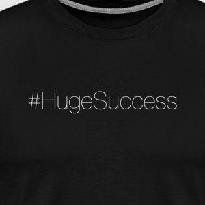 #HugeSuccess T-Shirt (Men's) - Men's Premium T-Shirt