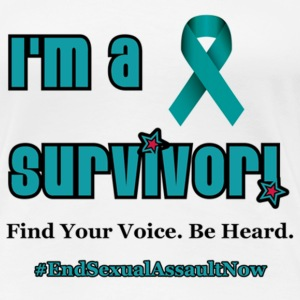 I'm a Survivor! End Sexual Assault Now! - Women's Premium T-Shirt