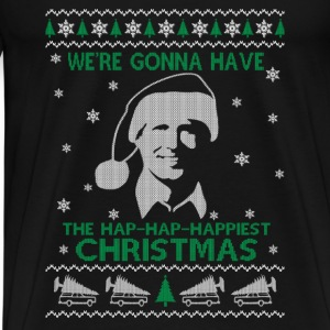 Chevy Chase fan - Christmas ugly sweater happy - Men's Premium T-Shirt